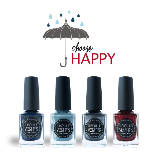 Collection Choose Happy - Il était un vernis