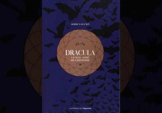 Dracula Le mal aimé de l'histoire