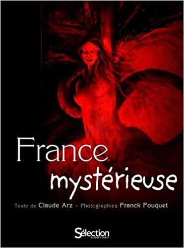 France Mystérieuse de Claude Arz et Franck Fouquet