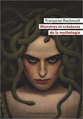 Livre Monstres et créatures de la mythologie par Françoise Rachmuhl