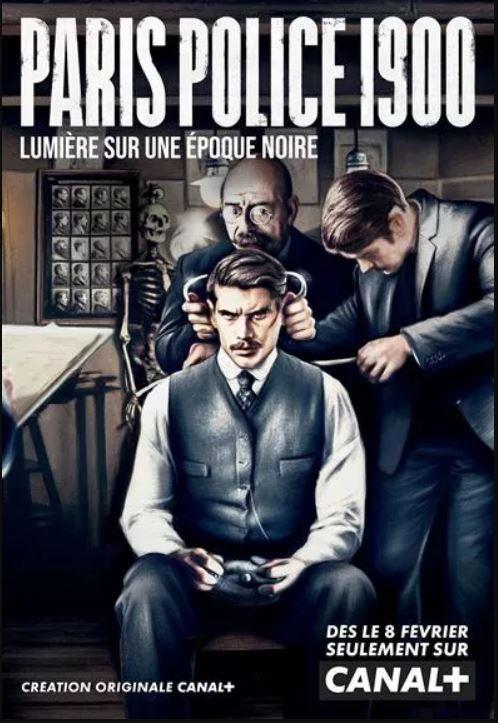 Affiche Paris Police 1900 Canal+