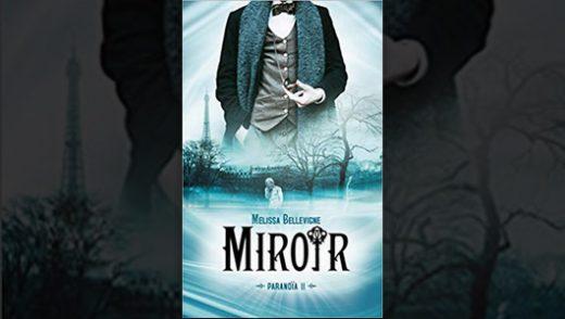 Melissa Bellevigne Paranoïa Tome 2 Miroir